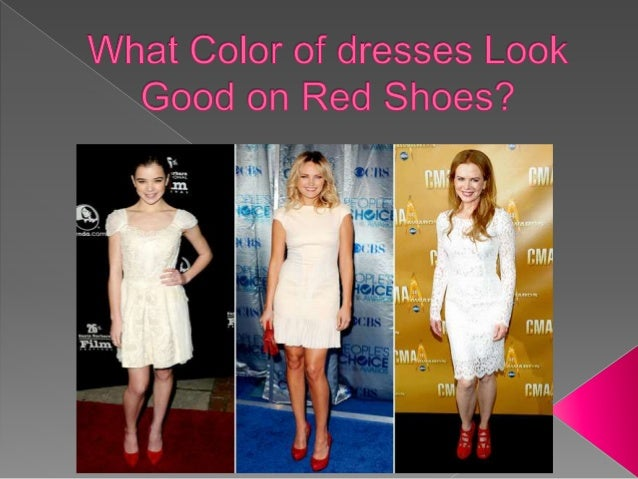 Color of dresses Look Good on Red Shoes