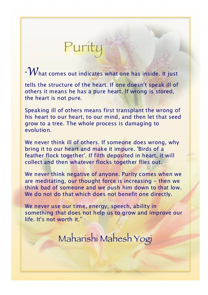 """Purity""""   What comes out indicates what one has inside. It justtells the structure of the heart. If one doesnt speak ill o..."""