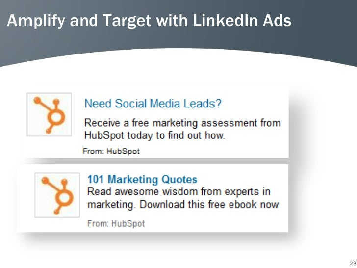 Amplify and Target with LinkedIn Ads                                       23