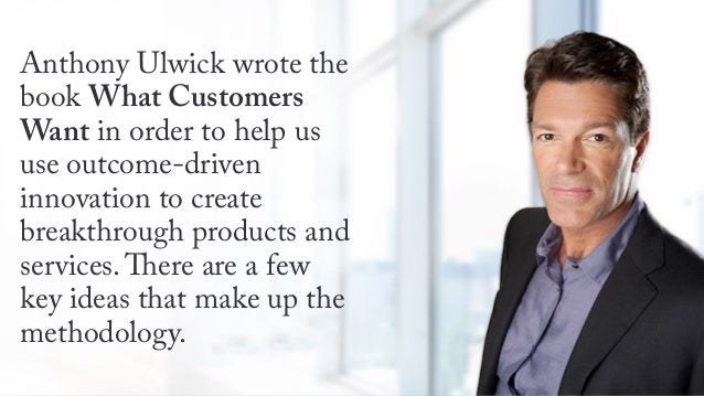 Today's 60-Second Book Brief: What Customers Want by Anthony Ulwick Slide 2