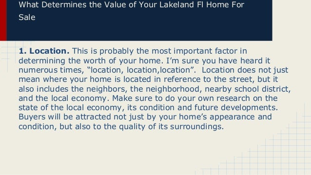 What determines the value of your lakeland fl home for sale Slide 3