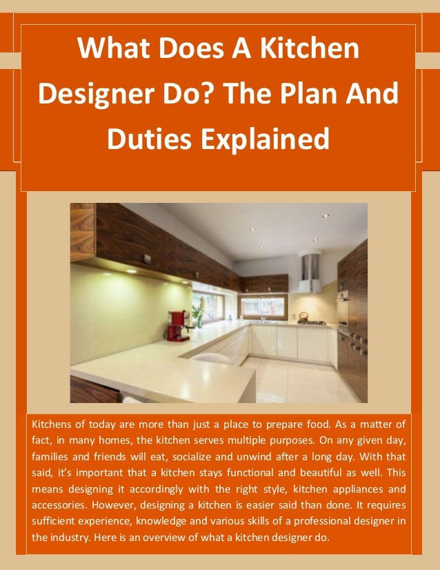 What Does A Kitchen Designer Do? The Plan And Duties Explained Kitchens of today are ...