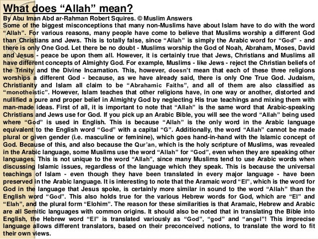 "What does ""Allah"" mean?By Abu Iman Abd ar-Rahman Robert Squires. © Muslim AnswersSome of the biggest misconceptions that m..."