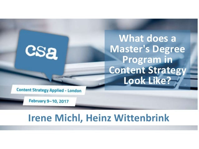 Irene Michl, Heinz Wittenbrink What does a Master's Degree Program in Content Strategy Look Like?