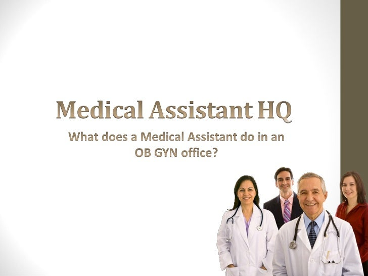 What does a medical assistant do in an ob gyn office