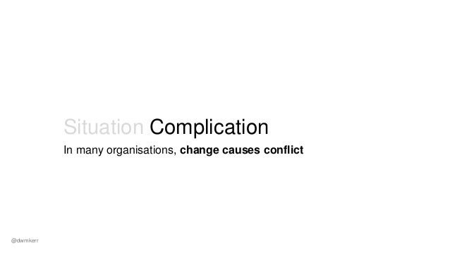 …is boring. Show me the code! Conflict… Politics… Bureaucracy… Intransigence… @dwmkerr