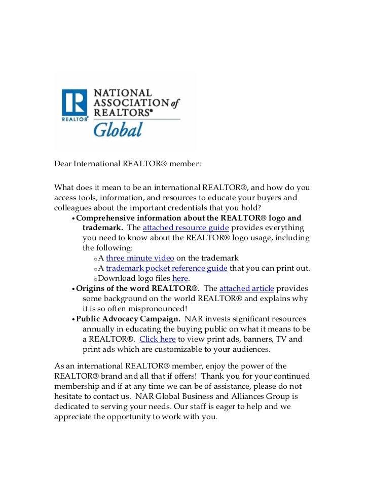 Dear International REALTOR® member:What does it mean to be an international REALTOR®, and how do youaccess tools, informat...