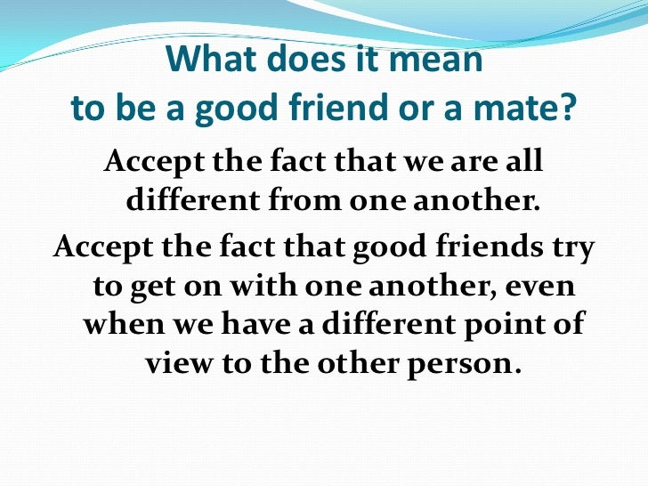 What Does It Take To Be A Friend