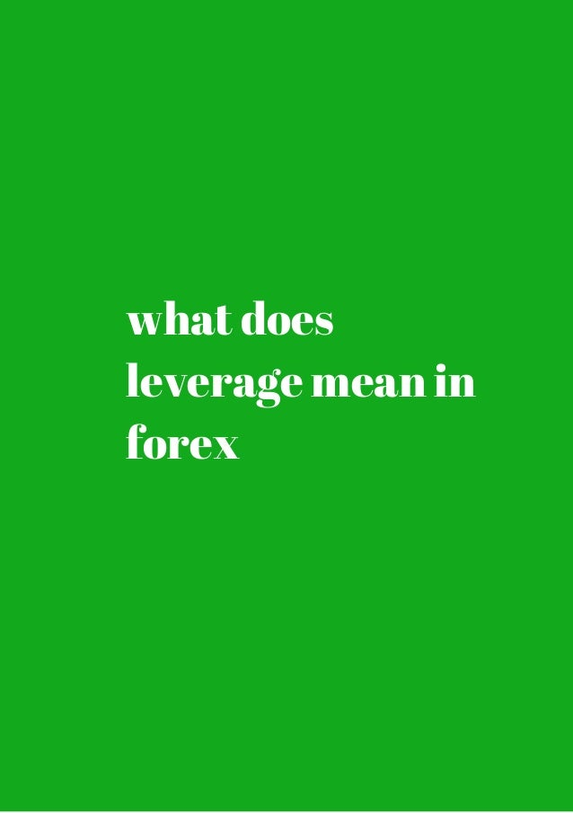 What does leverage mean in forex