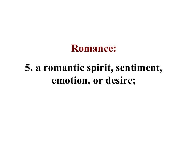 What does it mean to be romantic