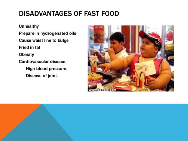 disadvantages fast food