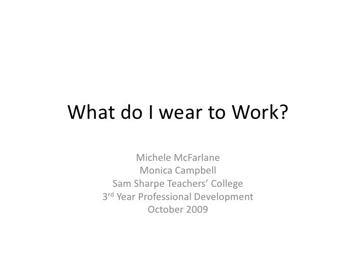 What Do I Wear To Work Yr 3 Slide 2
