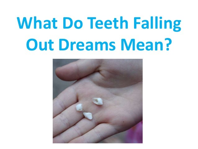 What Do Teeth Falling Out Dreams Mean