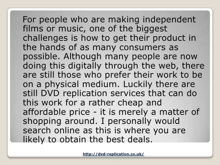 For people who are making independentfilms or music, one of the biggestchallenges is how to get their product inthe hands ...