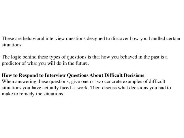 Interview Questions Whats One Hardest Decisions Youve Ever Had Make    Fullaccess.us   High Quality Resume Template
