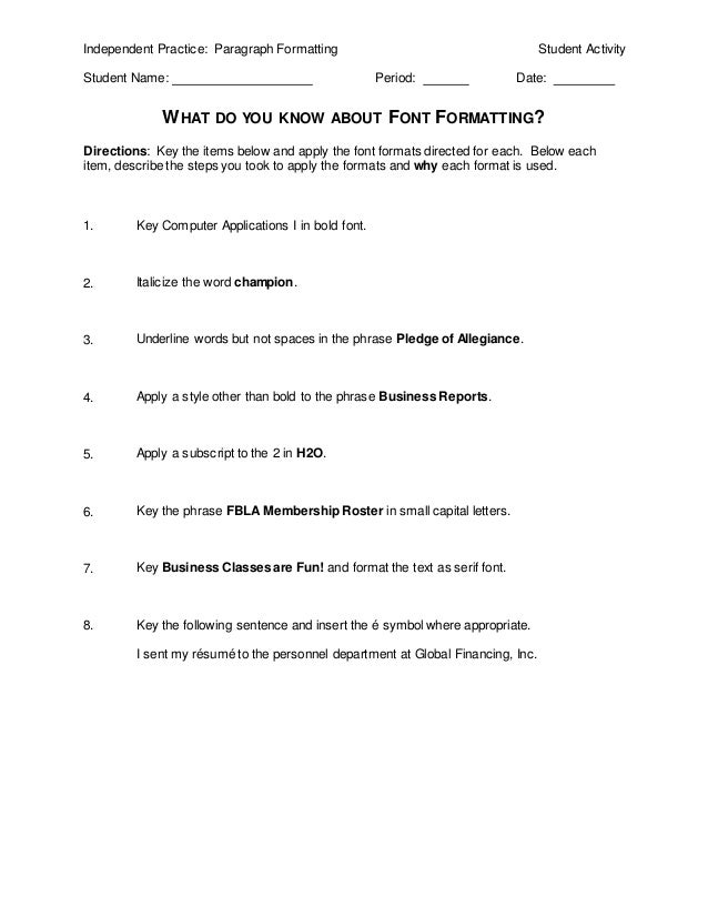 Independent Practice: Paragraph Formatting                                       Student Activity  Student Name:          ...