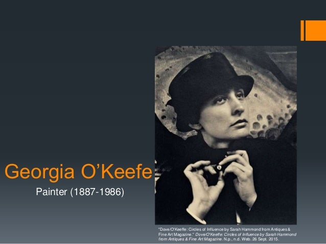 """Georgia O'Keefe Painter (1887-1986) """"Dove/O'Keeffe: Circles of Influence by Sarah Hammond from Antiques & Fine Art Magazin..."""