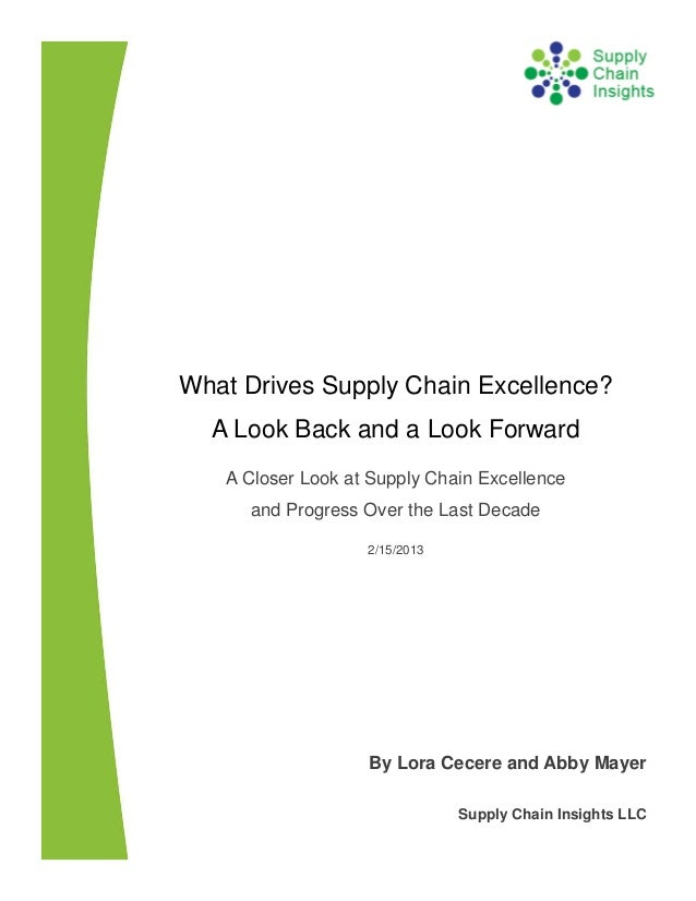 What Drives Supply Chain Excellence? A Look Back and a Look Forward