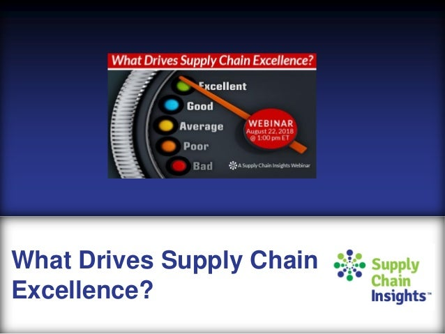 What Drives Supply Chain Excellence Webinar