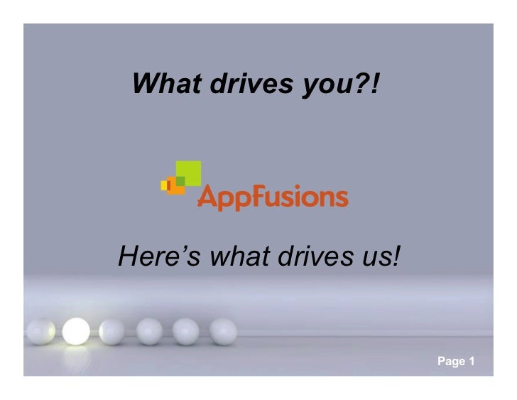 What drives you?!Here's what drives us!      Powerpoint Templates                             Page 1