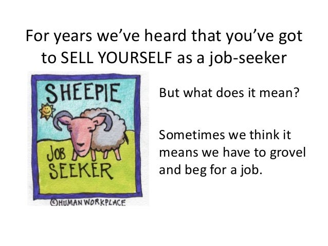 What Every Job-Seeker Needs To Know About Selling  Slide 2