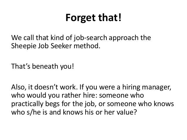 What Every Job-Seeker Needs To Know About Selling  Slide 3