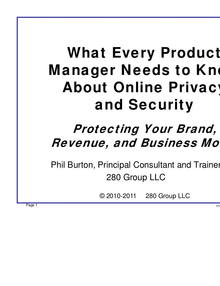 What Every Product         Manager Needs to Know          About Online Privacy             and Security            Protect...