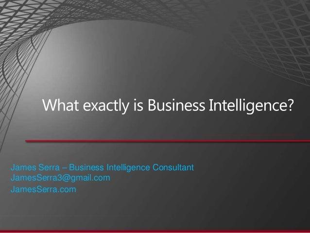 James Serra – Business Intelligence ConsultantJamesSerra3@gmail.comJamesSerra.com