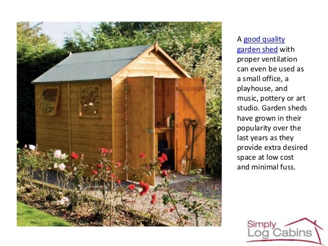 What garden shed will most suit my needs
