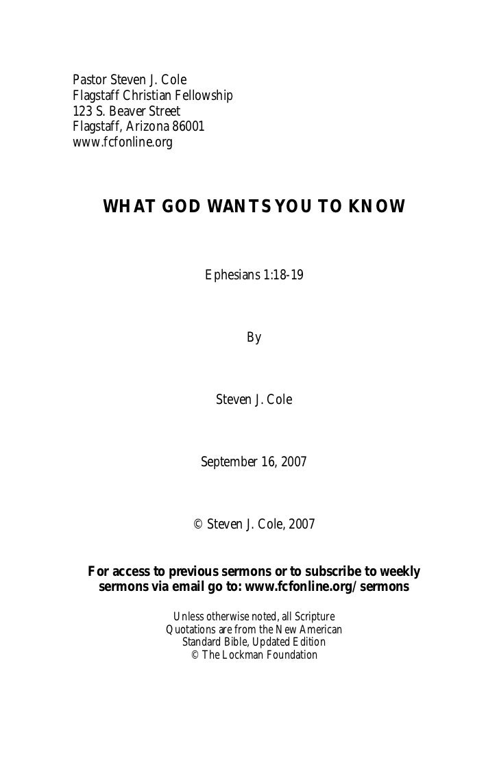 Pastor Steven J. ColeFlagstaff Christian Fellowship123 S. Beaver StreetFlagstaff, Arizona 86001www.fcfonline.org     WHAT ...