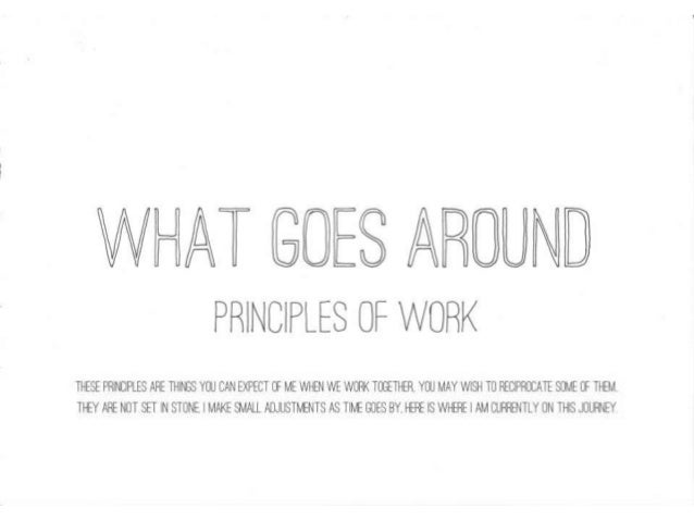 Principles of Work - What Goes Around
