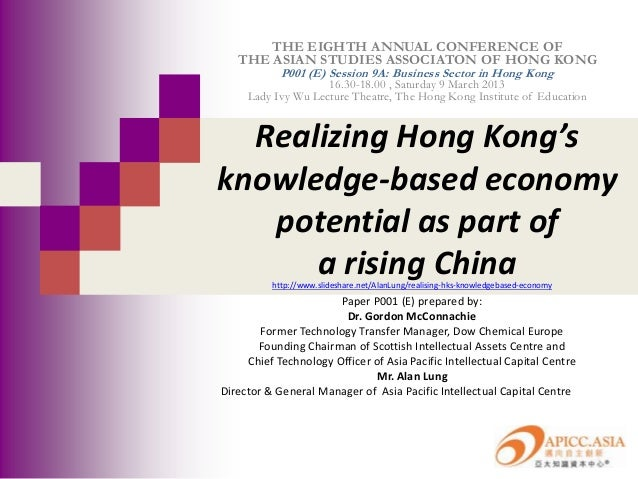THE EIGHTH ANNUAL CONFERENCE OF   THE ASIAN STUDIES ASSOCIATON OF HONG KONG            P001 (E) Session 9A: Business Secto...