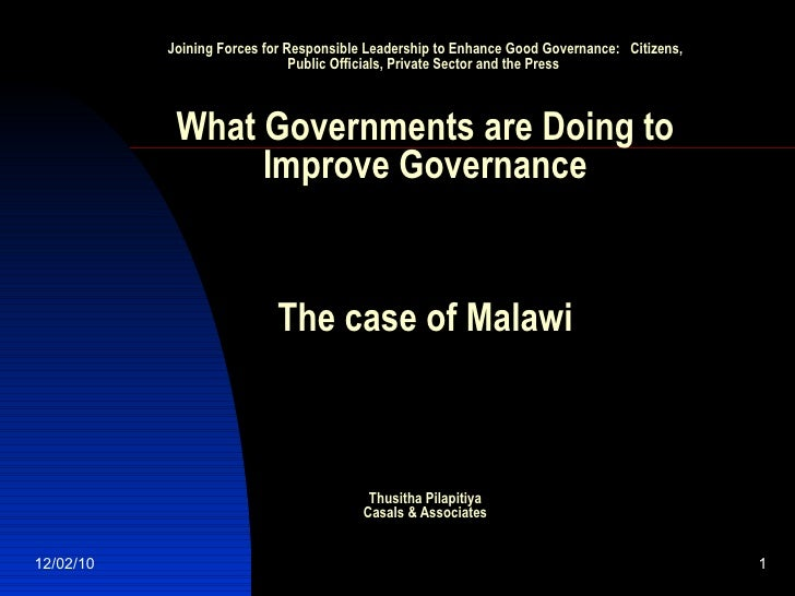 Joining Forces for Responsible Leadership to Enhance Good Governance: Citizens, Public Officials, Private Sector and the ...