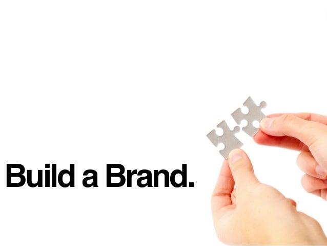 Build a Brand.