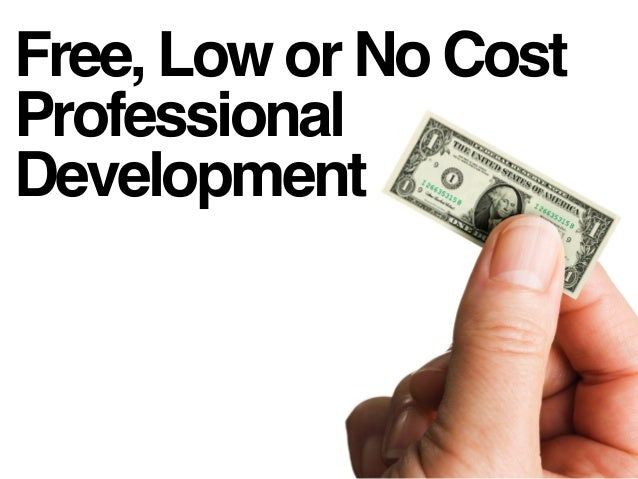 Free, Low or No Cost Professional Development