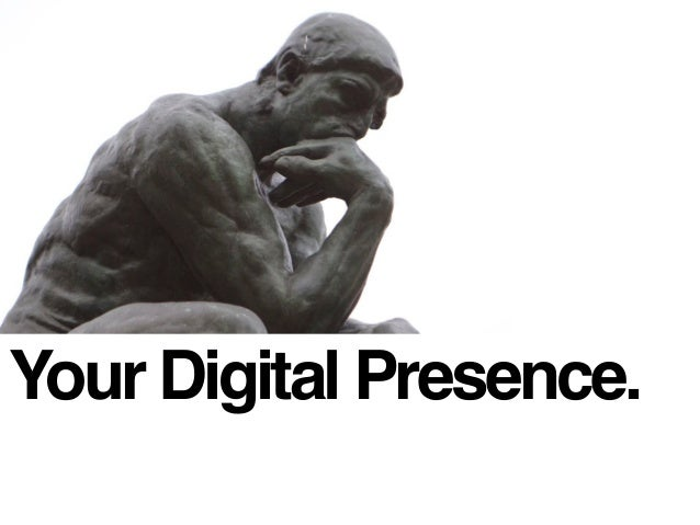 Your Digital Presence.
