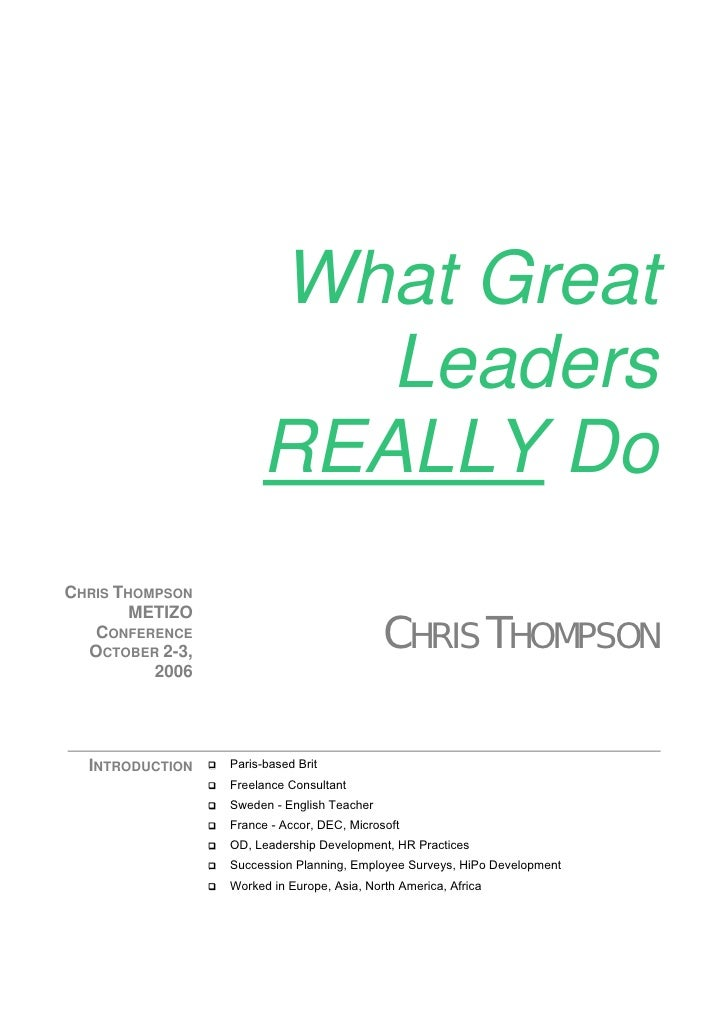 What Great                           Leaders                        REALLY Do CHRIS THOMPSON         METIZO    CONFERENCE ...