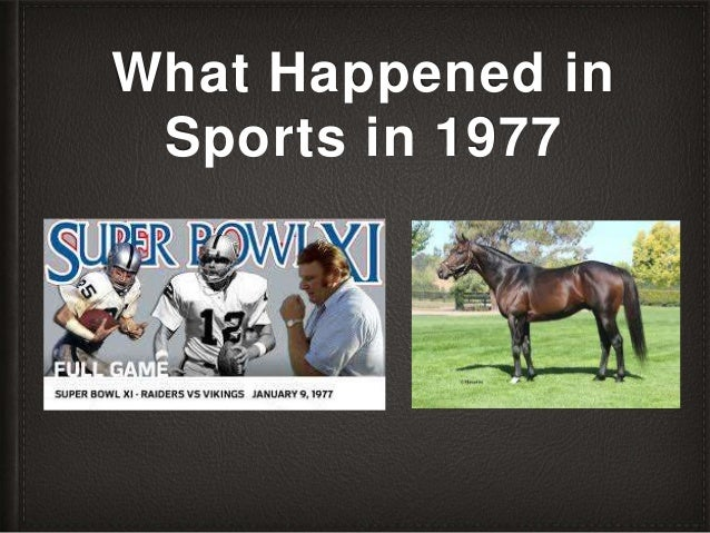 What Happened in Sports in 1977
