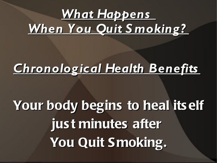 What Happens  When You Quit Smoking? Chronological Health Benefits   Your body begins to heal itself  just minutes after  ...