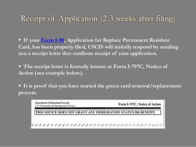 What Happens After Filing I 90 Application To Replace Permanent Resi