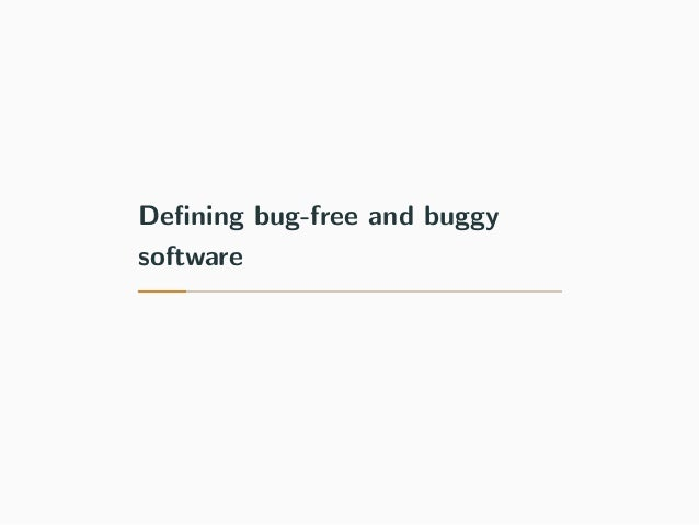 Defining bug-free and buggy software