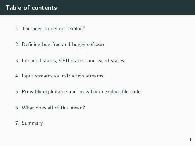 """Table of contents 1. The need to define """"exploit"""" 2. Defining bug-free and buggy software 3. Intended states, CPU states, an..."""