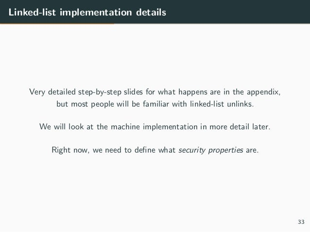 Linked-list implementation details Very detailed step-by-step slides for what happens are in the appendix, but most people...