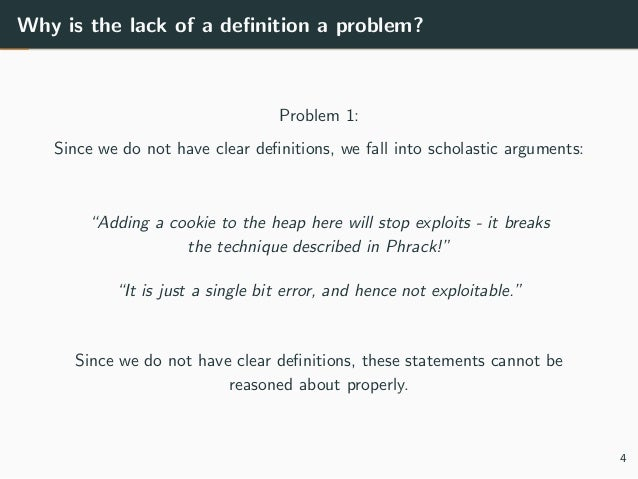 Why is the lack of a definition a problem? Problem 1: Since we do not have clear definitions, we fall into scholastic argume...