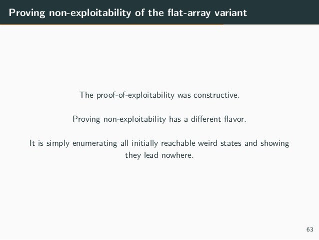 Proving non-exploitability of the flat-array variant The proof-of-exploitability was constructive. Proving non-exploitabili...