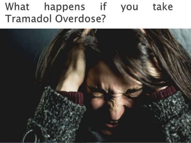 What Happens If You Take Tramadol Overdose Online Buy Tramadol