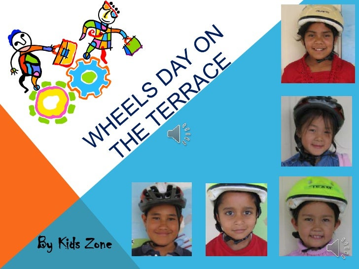 WHEELS DAY ONTHE TERRACE<br />By Kids Zone<br />