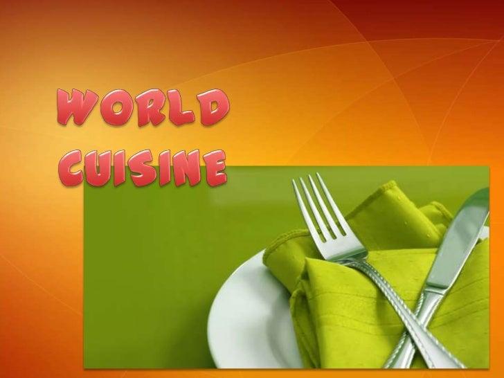 WORLD CUISINE<br />