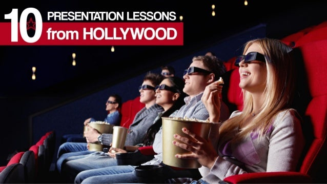 Title: 10 Presentation lessons from Hollywood