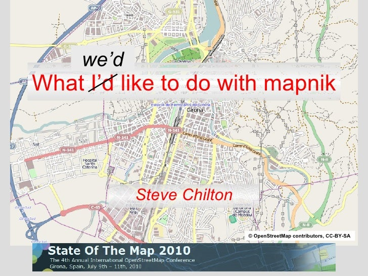 What I'd like to do with mapnik Steve Chilton we'd © OpenStreetMap contributors, CC-BY-SA